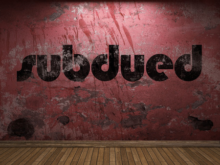 subdued: subdued word on red wall
