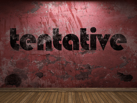 tentative: tentative word on red wall Stock Photo
