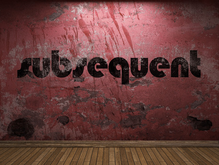 subsequent: subsequent word on red wall Stock Photo