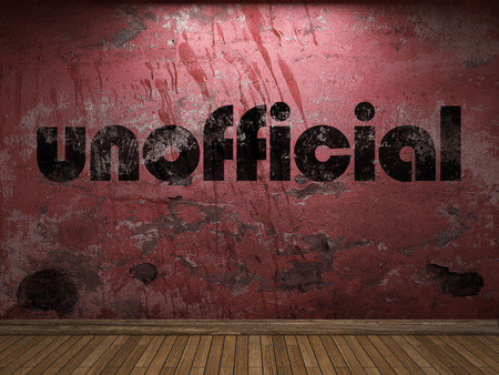 unofficial: unofficial word on red wall Stock Photo