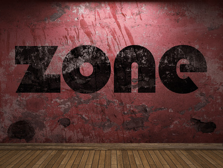 in the zone: zone word on red wall