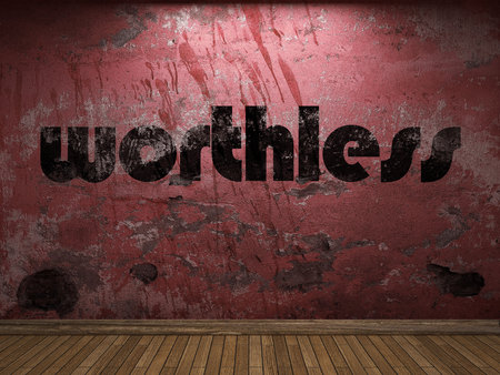 worthless: worthless word on red wall