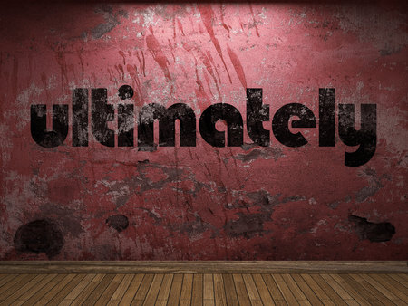 ultimately: ultimately word on red wall Stock Photo