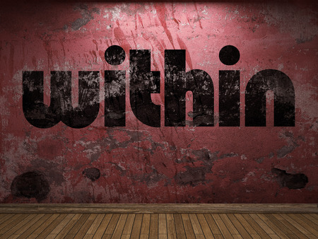 within: within word on red wall