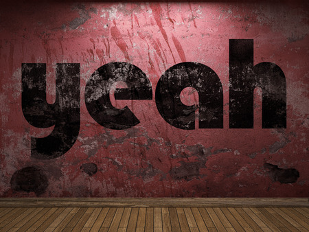 yeah: yeah word on red wall