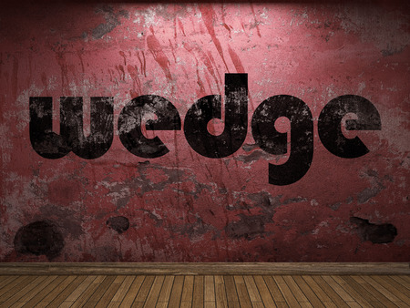 wedge: wedge word on red wall
