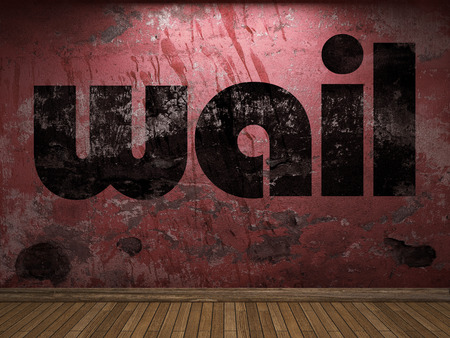 wail: wail word on red wall