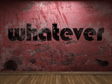 whatever: whatever word on red wall Stock Photo
