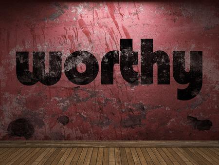 worthy: worthy word on red wall