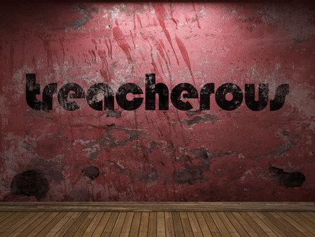 treacherous: treacherous word on red wall