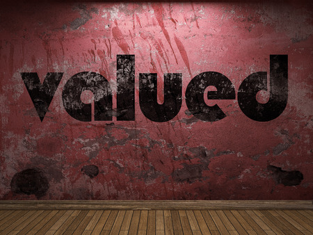 valued: valued word on red wall