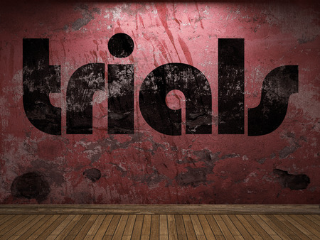 trials: trials word on red wall Stock Photo