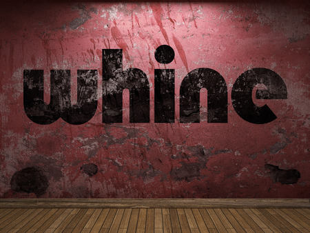 whine: whine word on red wall Stock Photo