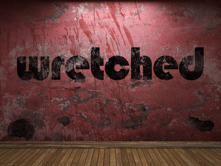 wretched: wretched word on red wall