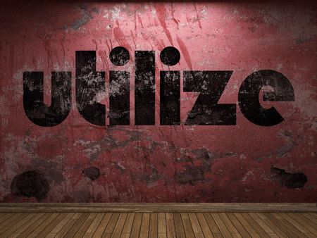 utilize: utilize word on red wall