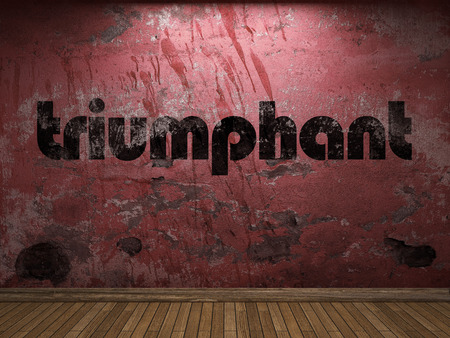triumphant: triumphant word on red wall