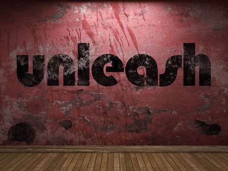 unleash: unleash word on red wall