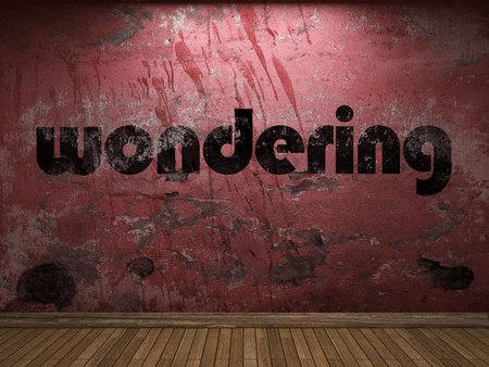 wondering: wondering word on red wall