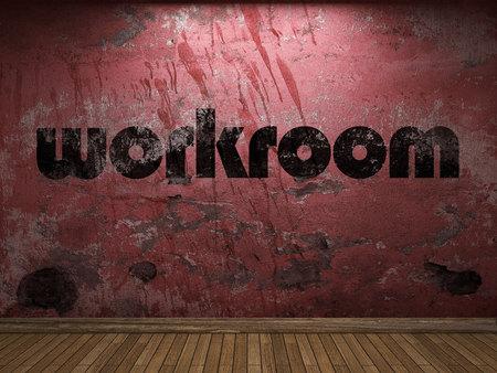 workroom: workroom word on red wall