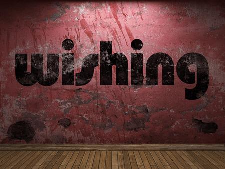 wishing: wishing word on red wall