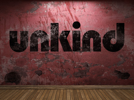 unkind: unkind word on red wall