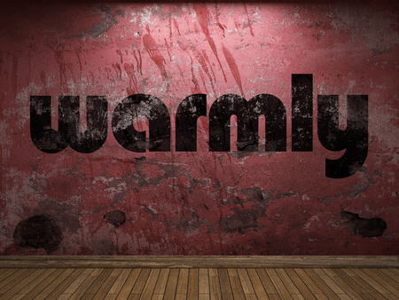 warmly: warmly word on red wall
