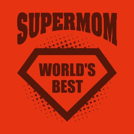 Supermom logo superhero Worlds best Illustration