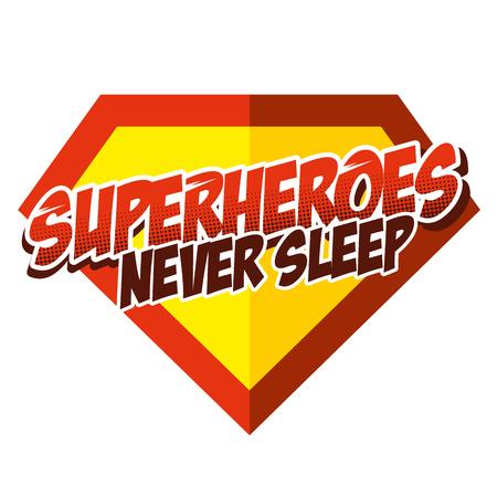 Superheroes never sleep sticker. Illustration