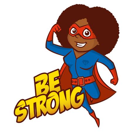 Be Strong Superhero cartoon character Vector Illustration
