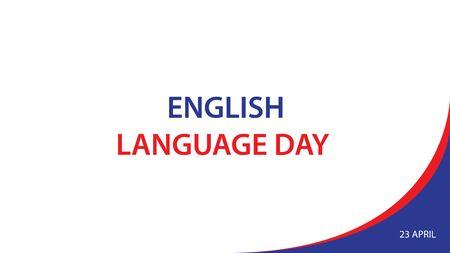 English Language Day. Vector illustration background. Stock Illustratie