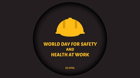 World Day for Safety and Health at Work. vector illustration background.