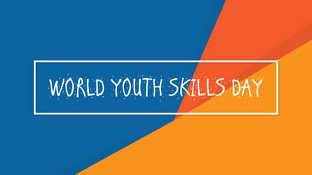 World Youth Skills Day. Vector illustration. Ilustração
