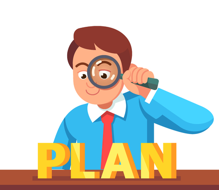 magnyfying glass: Business man looking at PLAN word through magnifying glass. Financial analyst concept. Flat style vector character illustration.