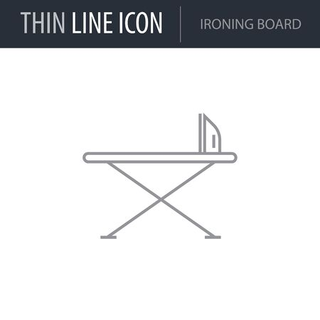 Symbol of Ironing Board. Thin line Icon of Inear Household Elements. Stroke Pictogram Graphic for Web Design. Quality Outline Vector Symbol Concept. Premium Mono Linear Beautiful Plain Laconic Logo