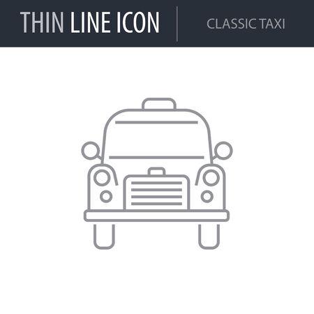 Symbol of Classic Taxi. Thin line Icon of Transportation. Stroke Pictogram Graphic for Web Design. Quality Outline Vector Symbol Concept. Premium Mono Linear Beautiful Plain Laconic Logo