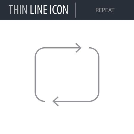 Symbol of Repeat. Thin line Icon of Multimedia. Stroke Pictogram Graphic for Web Design. Quality Outline Vector Symbol Concept. Premium Mono Linear Beautiful Plain Laconic Logo