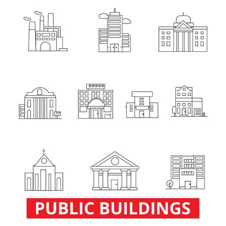 公共機関の建物、商業住宅、政府市不動産、町線のアイコン。編集可能なストローク。フラットなデザイン ベクトル図記号の概念。白い背景に分離