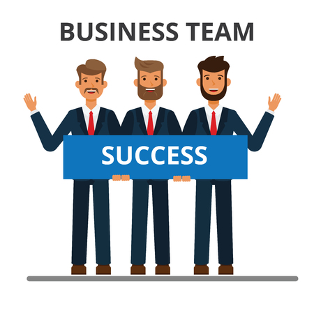 Business team. Working together. Successful businessmen in strict suits holding label sign. Flat vector illustration isolated on white background.