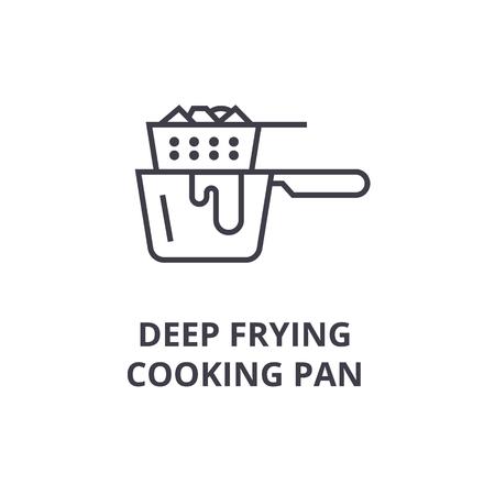 깊은 튀김 요리 팬 라인 아이콘, 개요 기호, 선형 기호, 평면 벡터 일러스트 레이션