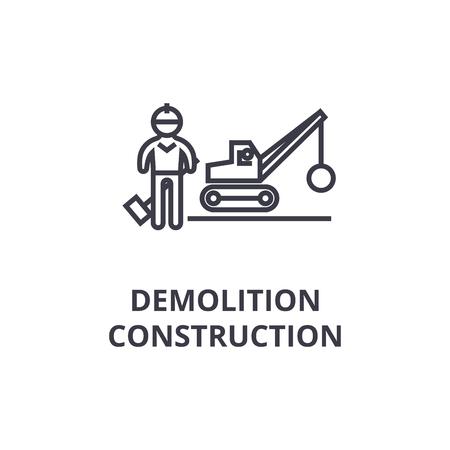 demolition construction thin line icon, sign, symbol, illustation, linear concept vector
