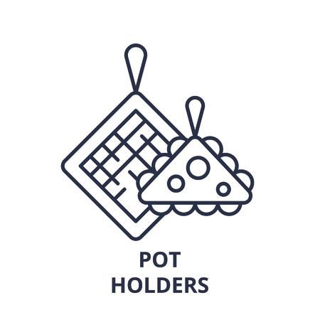 Pot holders line icon concept. Pot holders vector linear illustration, sign, symbol