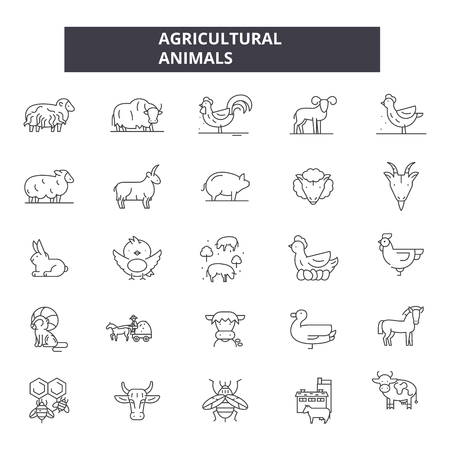 Agricultural animals line icons. Editable stroke. Concept illustrations: agriculture, fram, livestock, domestic animals, farming, cattle etc. Agricultural animals  outline icons