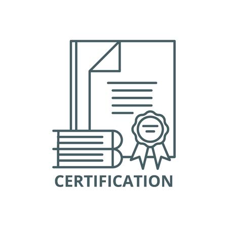 Icône de ligne de certification, vecteur. Signe de contour de certification, symbole de concept, illustration Vecteurs