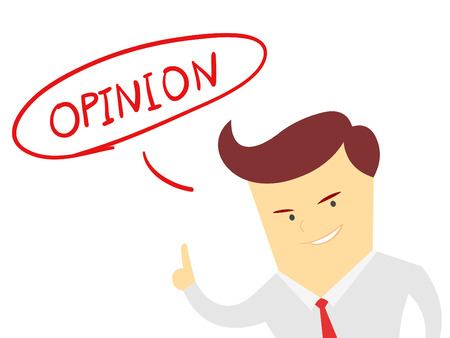 the words opinion with Businessman isolated on a white background Illustration