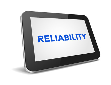 reliability: tablet pc with text reliability on display over white background , vector illustration