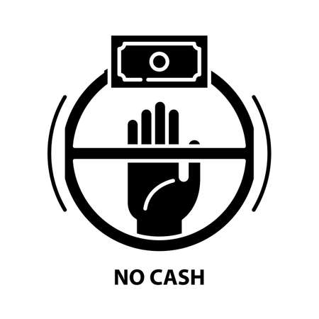 no cash icon, black vector sign with editable strokes, concept illustration