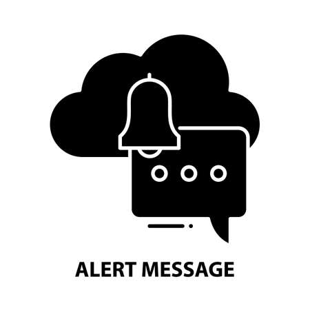 alert message icon, black vector sign with editable strokes, concept illustration