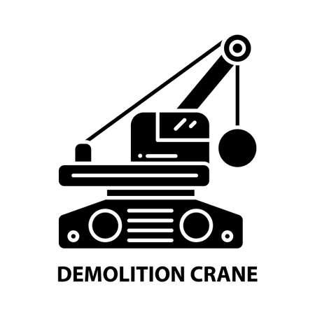 demolition crane icon, black vector sign with editable strokes, concept illustration