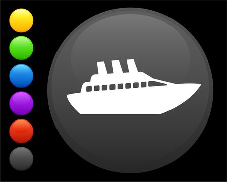 digitally generated image: cruise ship icon on round internet button original  illustration 6 color versions included