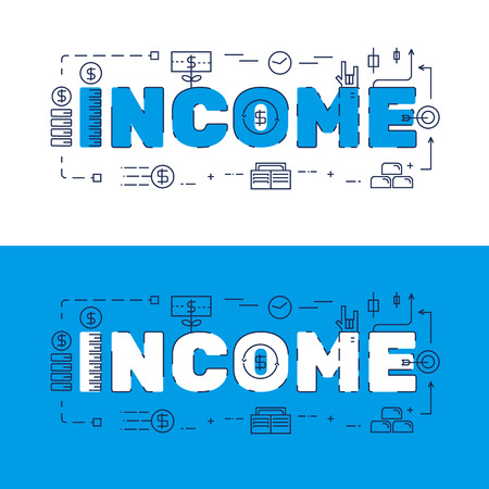Line icons design of words INCOME and elements illustration concept for website banner, printing , book cover and corporate documents